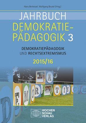 Jahrbuch Demokratiepädagogik Band 3/2015 von Berkessel,  Hans, Beutel,  Wolfgang