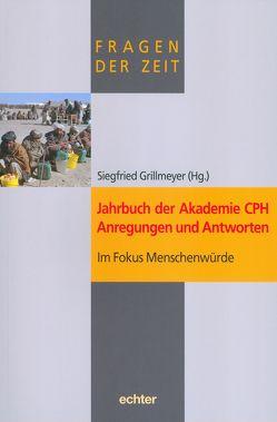 Jahrbuch der Akademie CPH – Anregungen und Antworten von Grillmeyer,  Siegfried