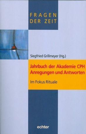Jahrbuch der Akademie CPH Anregungen und Antworten von Grillmeyer,  Siegfried