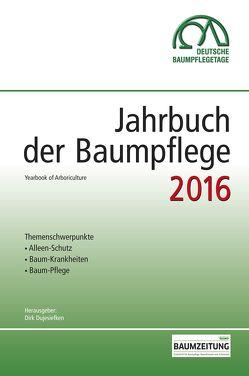 Jahrbuch der Baumpflege 2016 von Prof. Dr. Dujesiefken,  Dirk