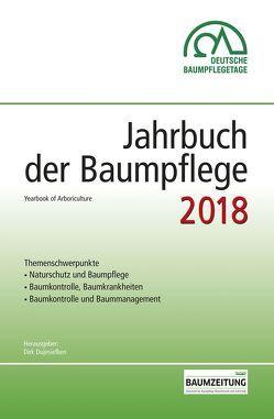 Jahrbuch der Baumpflege 2018 von Prof. Dr. Dujesiefken,  Dirk