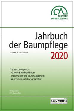 Jahrbuch der Baumpflege 2020 von Prof. Dr. Dujesiefken,  Dirk