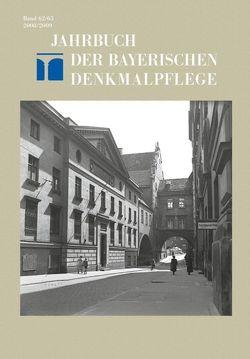 Jahrbuch der Bayerischen Denkmalpflege / 2008/2009 von Bayerisches Landesamt für Denkmalpflege