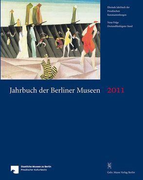 Jahrbuch der Berliner Museen. Jahrbuch der Preussischen Kunstsammlungen. Neue Folge / Jahrbuch der Berliner Museen