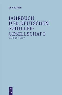 Jahrbuch der Deutschen Schillergesellschaft / 2020 von Honold,  Alexander, Lubkoll,  Christine, Martus,  Steffen, Richter,  Sandra