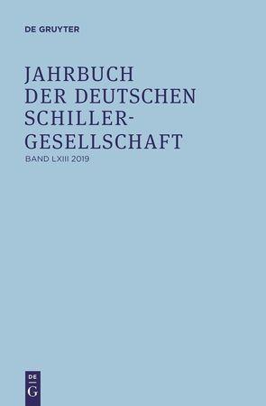 Jahrbuch der Deutschen Schillergesellschaft / Band 63