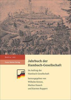 Jahrbuch der Hambach-Gesellschaft 24 (2017) von Kreutz,  Wilhelm, Raasch,  Markus, Ruppert,  Karsten