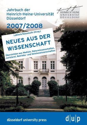 Jahrbuch der Heinrich-Heine-Universität Düsseldorf 2007/2008 von Rektor der Heinrich-Heine-Universität Düsseldorf