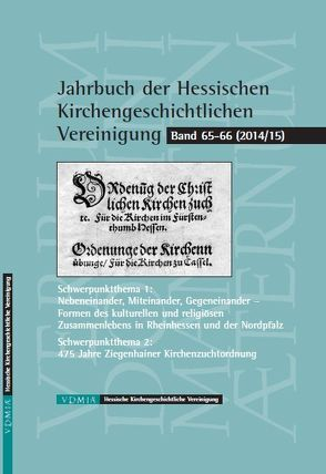 Jahrbuch der Hessischen Kirchengeschichtlichen Vereinigung von Wriedt,  Markus