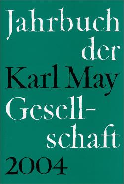 Jahrbuch der Karl-May-Gesellschaft von Roxin,  Claus, Schmiedt,  Helmut, Stolte,  Heinz, Vollmer,  Hartmut, Wolff,  Reinhold, Wollschläger,  Hans