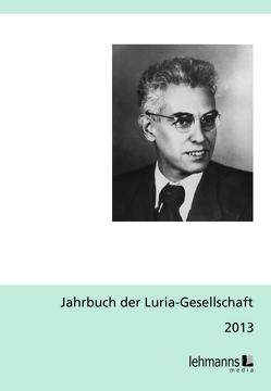 Jahrbuch der Luria-Gesellschaft 2019 von Jantzen,  Wolfgang, Lanwer,  Willehad