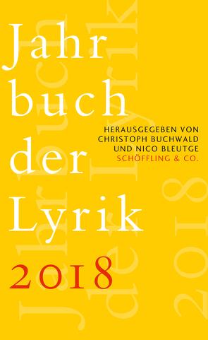Jahrbuch der Lyrik 2018 von Bleutge,  Nico, Buchwald,  Christoph