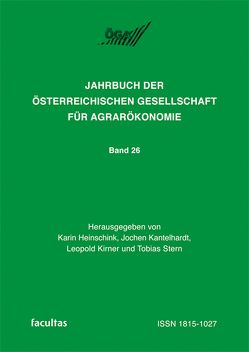 Jahrbuch der Österreichischen Gesellschaft für Agrarökonomie von Heinschink,  Karin, Kantelhardt,  Jochen, Kirner,  Leopold, Stern,  Tobias
