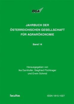 Jahrbuch der Österreichischen Gesellschaft für Agrarökonomie / Standards in der Agrar- und Landwirtschaft von Darnhofer,  Ika, Pöchtrager,  Siegfried, Schmid,  Erwin