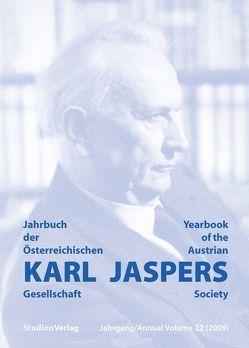 Jahrbuch der Österreichischen Karl-Jaspers-Gesellschaft 22/2009 von Karl-Jaspers-Gesellschaft (Hrsg.)