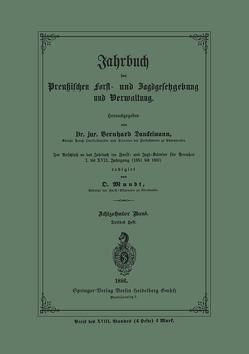 Jahrbuch der Preußischen Forst- und Jagd-Gesetzgebung und Verwaltung von Danckelmann,  Bernhard