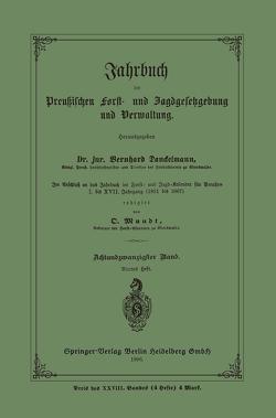 Jahrbuch der Preußischen Frost- und Jagdgesetzgebung und Verwaltung von Danckelmann,  Bernhard