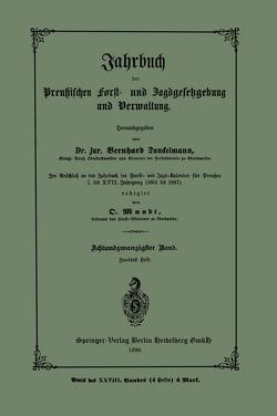 Jahrbuch der Preutzischen Forst- und Jagdgesetzgebung und Verwaltung von Danckelmann,  Bernhard