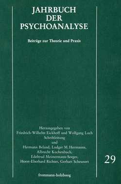 Jahrbuch der Psychoanalyse / Band 29 von Beland,  Hermann, Eickhoff,  Friedrich-Wilhelm, Hermanns,  Ludger M., Kuchenbuch,  Albrecht, Loch,  Wolfgang, Meistermann-Seeger,  Edeltrud, Richter,  Horst-Eberhard, Scheunert,  Gerhart