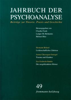 Jahrbuch der Psychoanalyse / Band 49 von Frank,  Claudia, Hermanns,  Ludger M., Hinz,  Helmut