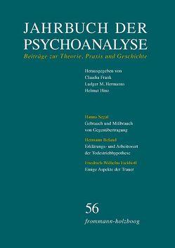 Jahrbuch der Psychoanalyse / Band 56 von Frank,  Claudia, Hermanns,  Ludger M., Hinz,  Helmut