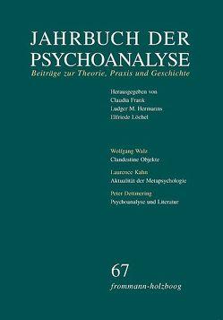 Jahrbuch der Psychoanalyse / Band 67 von Frank,  Claudia, Hermanns,  Ludger M., Löchel,  Elfriede