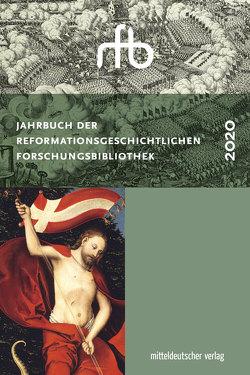 Jahrbuch der Reformationsgeschichtlichen Forschungsbibliothek von Meinhardt,  Matthias