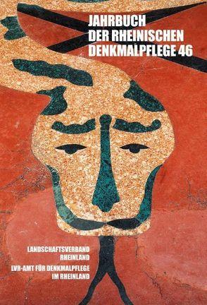 Jahrbuch der Rheinischen Denkmalpflege 46 von Pufke,  Andrea