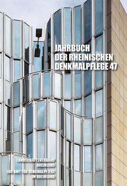Jahrbuch der Rheinischen Denkmalpflege 47 von Pufke,  Dr. Andrea