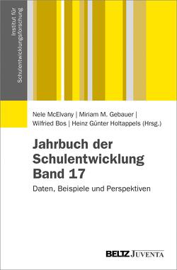 Jahrbuch der Schulentwicklung. Band 17 von Bos,  Wilfried, Gebauer,  Miriam M., Holtappels,  Heinz Günter, McElvany,  Nele
