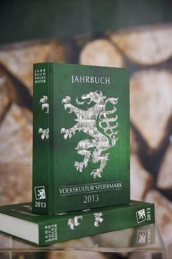 Jahrbuch der Steirischen Volkskultur 2013