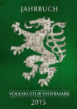 Jahrbuch der Steirischen Volkskultur 2015
