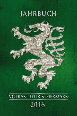 Jahrbuch der Steirischen volkskultur 2016