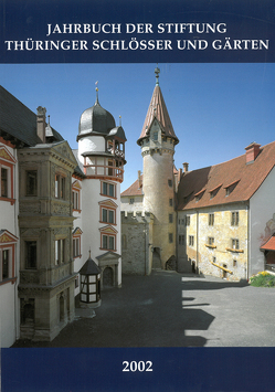 Jahrbuch der Stiftung Thüringer Schlösser und Gärten 2002