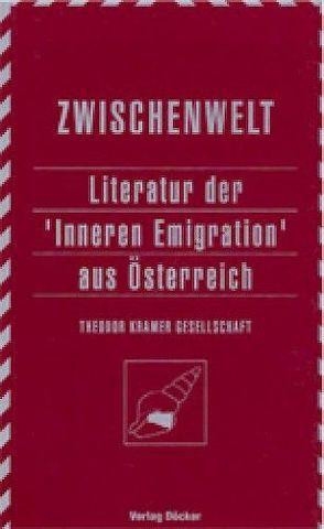 Jahrbuch der Theodor Kramer Gesellschaft / Literatur der Inneren Emigration aus Österreich von Baur,  Uwe, Carsten,  Catarina, Hall,  Murray G., Holzner,  Johann, Mueller,  Karl