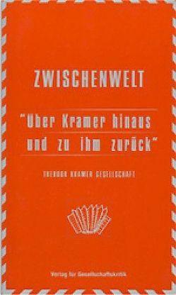 Jahrbuch der Theodor Kramer Gesellschaft / Über Kramer hinaus und zu ihm zurück