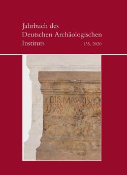 Jahrbuch des Deutschen Archäologischen Instituts von Piesker,  Katja, von Rummel,  Philipp