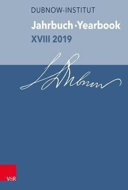 Jahrbuch des Dubnow-Instituts /Dubnow Institute Yearbook XVIII/2019 von Weiss,  Yfaat