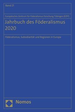 Jahrbuch des Föderalismus 2020 von (EZFF),  Europäischen Zentrum für Föderalismus-Forschung Tübingen