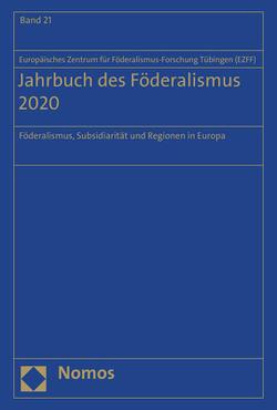 Jahrbuch des Föderalismus 2020 von Europäisches Zentrum für Föderalismus-Forschung Tübingen (EZFF)