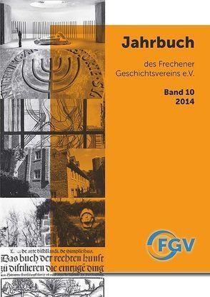Jahrbuch des Frechener Geschichtsvereins e.V., Band 10/2014
