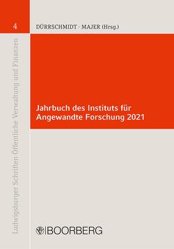 Jahrbuch des Instituts für Angewandte Forschung 2021 von Dürrschmidt,  Jörg, Majer,  Christian F.