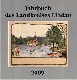 Jahrbuch des Landkreises Lindau 2009 von Kurz,  Andreas