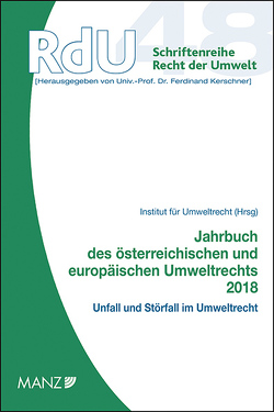 Jahrbuch des österreichischen und europäischen Umweltrechts 2018