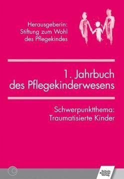 Jahrbuch des Pflegekinderwesens (1.) von Fegert,  Jörg M, Lehmann,  Anne, Westermann,  Arnim