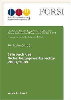 Jahrbuch des Sicherheitsgewerberechts 2008/2009 von Stober,  Rolf