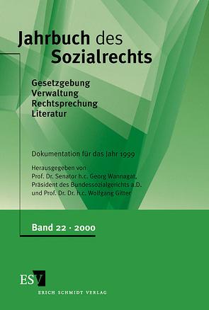 Jahrbuch des Sozialrechts / Jahrbuch des Sozialrechts, Band 22 von Gitter,  Wolfgang, Wannagat,  Georg