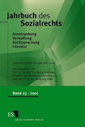 Jahrbuch des Sozialrechts / Jahrbuch des Sozialrechts, Band 23 von Gitter,  Wolfgang, Wannagat,  Georg