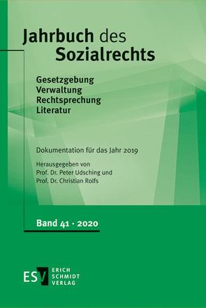 Jahrbuch des Sozialrechts / Jahrbuch des Sozialrechts Dokumentation für das Jahr 2019 von Rolfs,  Christian, Udsching,  Peter