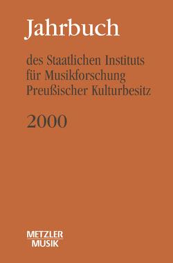 Jahrbuch des Staatlichen Instituts für Musikforschung (SIM) Preußischer Kulturbesitz von Wagner,  Günter